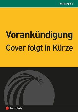 Wohnungseigentum kompakt von Illedits,  Alexander, Illedits-Lohr,  Karin