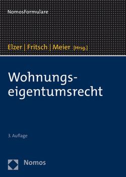 Wohnungseigentumsrecht von Elzer,  Oliver, Fritsch,  Rüdiger, Meier,  Thomas