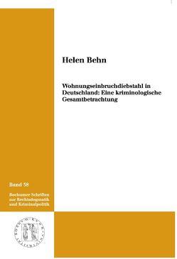 Wohnungseinbruchdiebstahl in Deutschland von Behn,  Helen