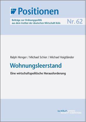 Wohnungsleerstand von Henger,  Ralph, Schier,  Michael, Voigtländer,  Michael