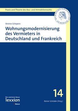 Wohnungsmodernisierung des Vermieters in Deutschland und Frankreich von Schepers,  Verena