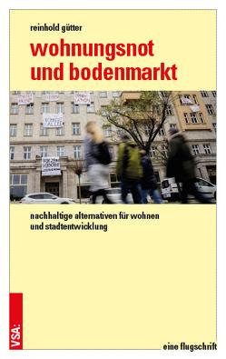 Wohnungsnot und Bodenmarkt von Gütter,  Reinhold