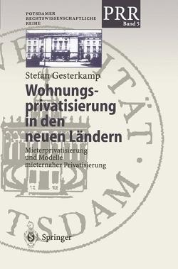 Wohnungsprivatisierung in den neuen Ländern von Gesterkamp,  Stefan