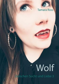 Wolf von Ross,  Tamara