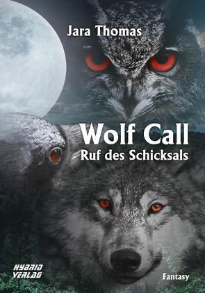 Wolf Call von Thomas,  Jara