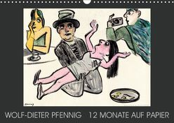 Wolf-Dieter Pfenning – 12 Monate auf Papier (Wandkalender 2019 DIN A3 quer) von Pfennig,  Wolf-Dieter