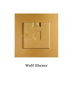 Wolf Ebener von Ebener,  Wolf, Wick,  Rainer K, Zehnder,  Frank Günter