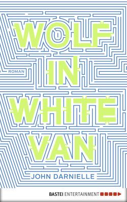 Wolf in White Van von Darnielle,  John, Schnettler,  Tobias