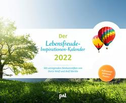 Wolf, Merkle Der PAL-Lebensfreude-Inspirationen-Kalender 2022 von Merkle,  Rolf, Wolf,  Doris