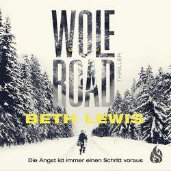 Wolf Road – Die Angst ist immer einen Schritt voraus von Fricke,  Kerstin, Landa,  Leonie, Lewis,  Beth