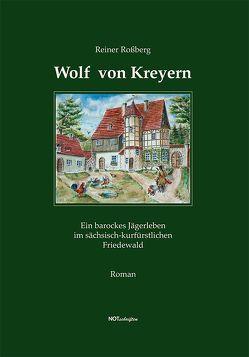 Wolf von Kreyern von Rossberg,  Reiner