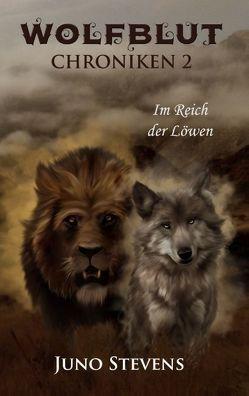 Wolfblut Chroniken 2 von Stevens,  Juno