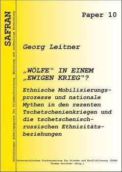 """""""Wölfe"""" in einem """"ewigen Krieg""""? von Leitner,  Georg, Roithner,  Thomas"""