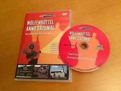 Wolfenbüttel – anno dazumal von Lossau,  Jürgen