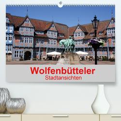 Wolfenbütteler Stadtansichten (Premium, hochwertiger DIN A2 Wandkalender 2021, Kunstdruck in Hochglanz) von K.Schulz,  Eckhard
