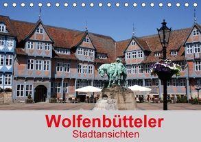 Wolfenbütteler Stadtansichten (Tischkalender 2018 DIN A5 quer) von K.Schulz,  Eckhard