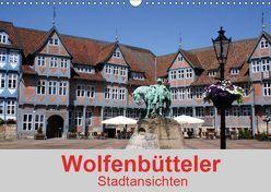 Wolfenbütteler Stadtansichten (Wandkalender 2019 DIN A3 quer) von K.Schulz,  Eckhard