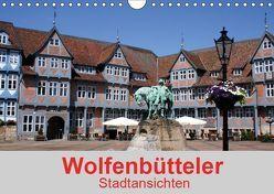Wolfenbütteler Stadtansichten (Wandkalender 2019 DIN A4 quer) von K.Schulz,  Eckhard