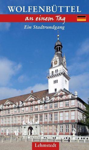 Wolfenbüttel an einem Tag von Schulze,  Michael