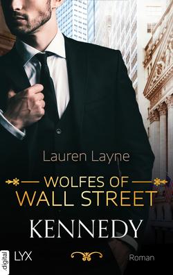 Wolfes of Wall Street – Kennedy von Layne,  Lauren