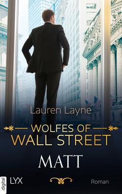 Wolfes of Wall Street – Matt von Layne,  Lauren
