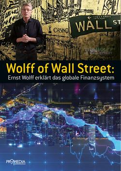 Wolff of Wall Street von Wolff,  Ernst