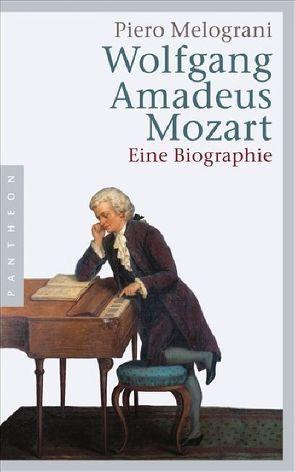 Wolfgang Amadeus Mozart von Kienlechner,  Bettina, Kienlechner,  Sabina, Melograni,  Piero