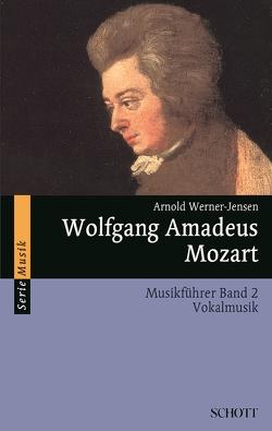 Wolfgang Amadeus Mozart von Werner-Jensen,  Arnold