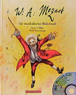 Wolfgang Amadeus Mozart von Eisenburger,  Doris, Ekker,  Ernst A