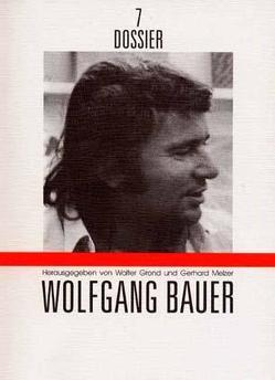 Wolfgang Bauer von Diederichsen,  Diedrich, Drews,  Jörg, Esslin,  Martin, Grond,  Walter, Melzer,  Gerhard, Schmidt-Dengler,  Wendelin