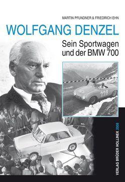 Wolfgang Denzel von Ehn,  Friedrich, Pfundner,  Martin