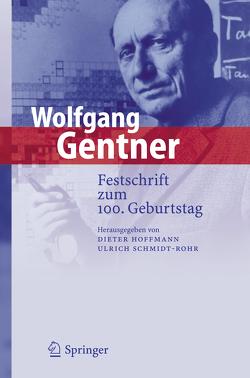 Wolfgang Gentner von Hoffmann,  Dieter, Schmidt-Rohr,  Ulrich