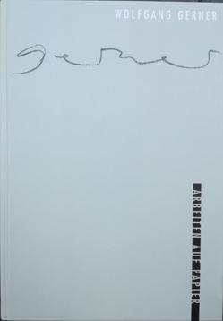 """Wolfgang Gerner von Fäthke,  Bernd, Kühne,  Andreas, Kunstverein """"Talstrasse"""""""