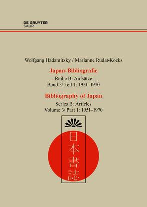 Wolfgang Hadamitzky; Marianne Rudat-Kocks: Japan-Bibliografie. Aufsätze / 1951-1970 von Hadamitzky,  Wolfgang