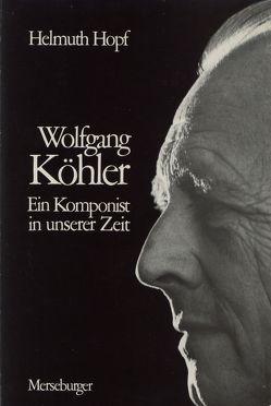 Wolfgang Köhler von Hopf,  Helmuth