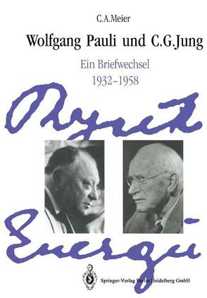 Wolfgang Pauli und C. G. Jung von Enz,  C.P., Fierz,  M., Jung,  C.G., Meier,  C A, Pauli,  Wolfgang