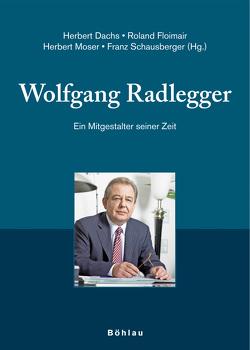 Wolfgang Radlegger von Dachs,  Herbert, Floimair,  Roland, Moser,  Herbert, Schausberger,  Franz