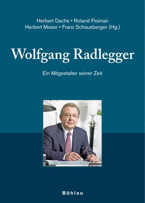 Wolfgang Radlegger von Dachs,  Herbert, Dirninger,  Christian, Floimair,  Roland, Moser,  Herbert, Schausberger,  Franz, Schleinzer,  Friedrich, Stronegger,  Siegbert