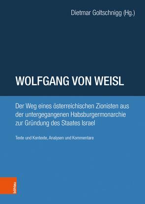 Wolfgang von Weisl von Goltschnigg,  Dietmar, Haderer,  Michael