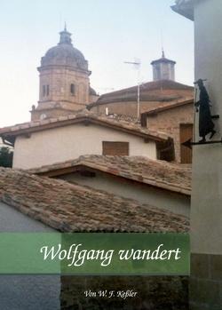 Wolfgang wandert von Keßler,  Wolfgang F.