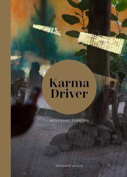 Wolfgang Zurborn. Karma Driver von Misra,  Nimisha, Zimmer,  Heinrich Robert, Zurborn,  Wolfgang