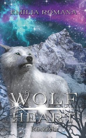 Wolfheart 2 von Romana,  Emilia