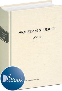 Wolfram-Studien XVIII von Haubrichs,  Wolfgang, Lutz,  Eckart Conrad, Ridder,  Klaus