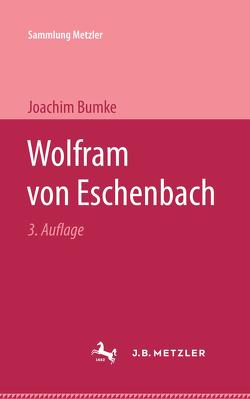 Wolfram von Eschenbach von Bumke,  Joachim