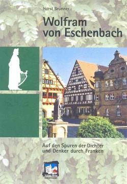 Wolfram von Eschenbach von Brunner,  Horst, Schrenk,  Johann