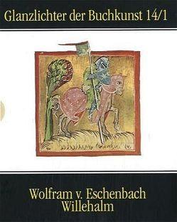 Wolfram von Eschenbachs Willehalm von Knapp,  Fritz P, Wolfram von Eschenbach