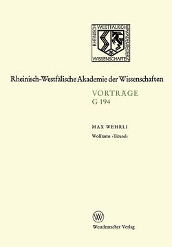 Wolframs 'Titurel' von Wehrli,  Max
