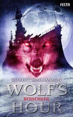 WOLF'S HOUR Band 2 von McCammon,  Robert