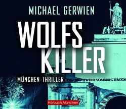 Wolfs Killer von Feicht,  Sebastian, Gerwien,  Michael
