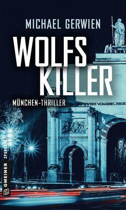 Wolfs Killer von Gerwien,  Michael